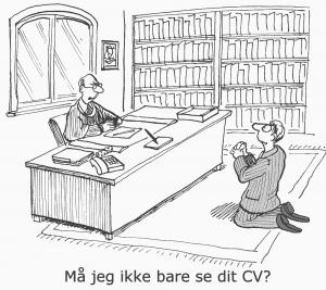 Hit med jobbet - Ydmyg ansøgere diskvalificerer sig selv.